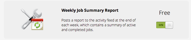 How to activate the Weekly Job Summary report