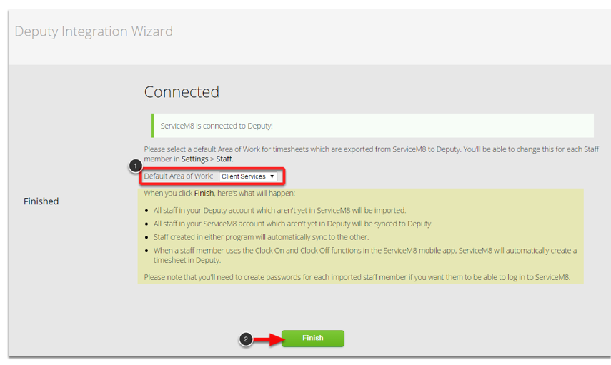 Select your default area of work, then click Finish and you are done!