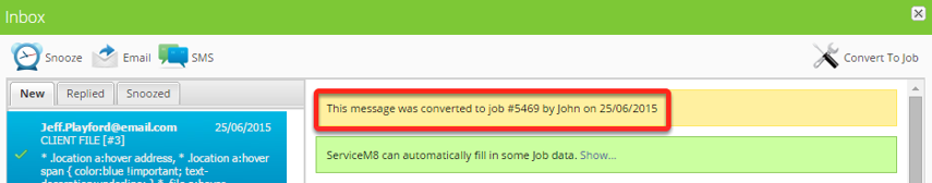 A confirmation message will appear that it's now converted to job and its job number.