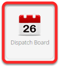 What is the Dispatch Board?