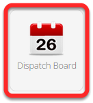 Click Dispatch Board icon