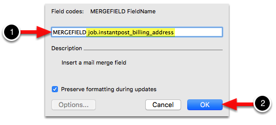Enter the template field's name in the MergeField text box