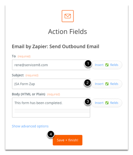 Fill in or insert data fields for the outbound email information. Click Save + finish! once done.