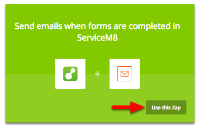 "Find ""Send email when forms are completed in ServiceM8"", the click use this zap"
