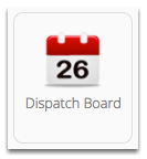 Go to Dispatch Board