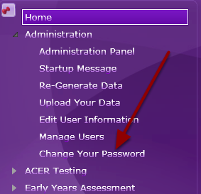 Step 1: Naviagte to 'Administartion', then 'change your password'.