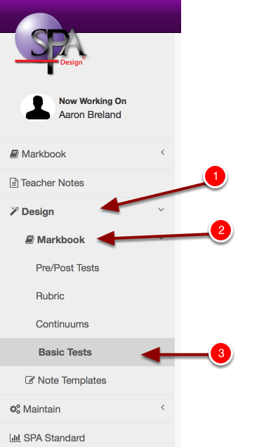 Step 1: Navigate to Design, Markbook then click Basic Tests