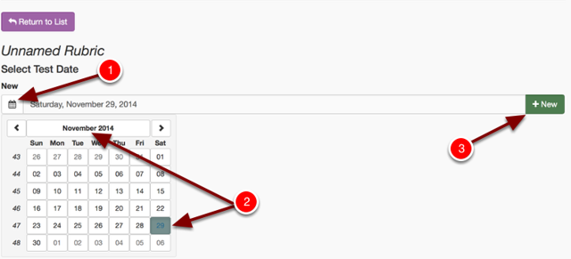 Step 6: Select the date you are marking this Rubric for
