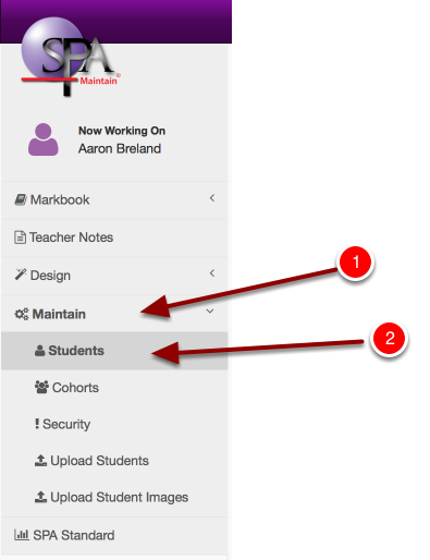 "Step 1: Navigate to ""Maintain"" then Click ""Students"" in the menu"