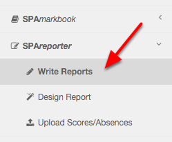 Navigate to Write Reports in the menu