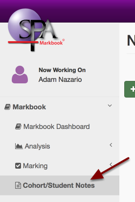 Step 1: Navigate to Markbook then select Cohort/Student Notes