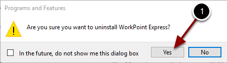 Confirming the uninstallation of WorkPoint Express