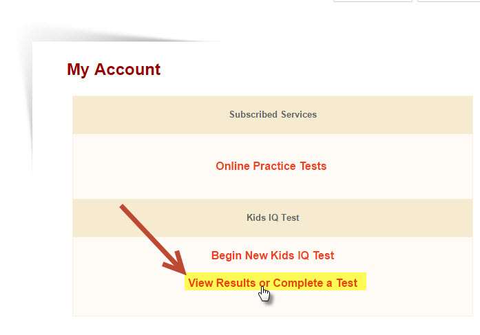 "3. Select the ""View Results or Complete a Test"" link"