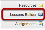 Method #2 - Click on the Lessons Builder page title in the Tool Menu (if available).