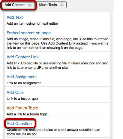 To add a multiple choice question, click Add Content / Add Question.