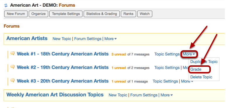 Method 3: •Assign a grade using the Forum or Topic Grade tool - Click More / Grade