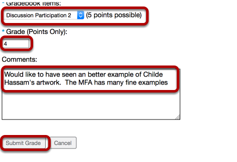 Select a Gradebook item from the dropdown box, enter a grade, enter a comment, then click Submit Grade