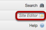In the tools menu, click Site Editor.