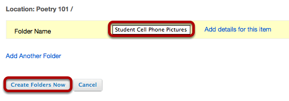 Enter a name for the folder, then click Create Folders Now.
