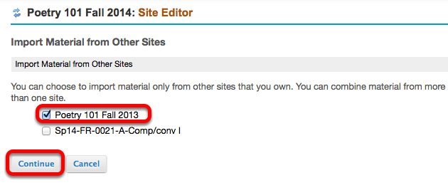 Select the site (or sites) you want to import content FROM, then click Continue