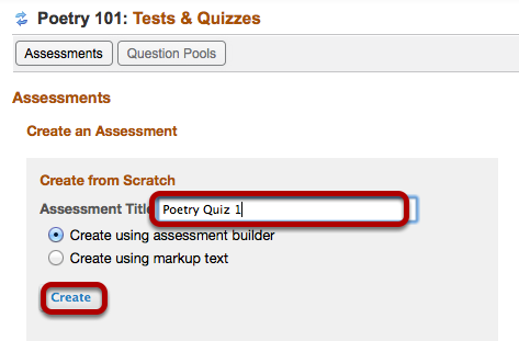 Enter a name for the assessment, then click Create.