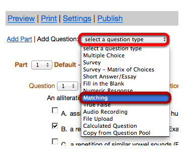 "Use the ""Select a question type"" dropdown box to select the Matching question type."