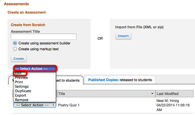 """Under the Working Copies tab, click """"Select Action"""" for the assessment and select Edit."""