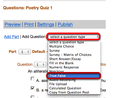 """Use the """"Select a question type"""" dropdown box to select the True False question type."""