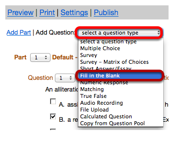 "Use the ""Select a question type"" dropdown box to select the Fill in the Blank question type."