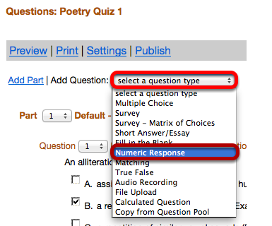"Use the ""Select a question type"" dropdown box to select the Numeric Response question type."