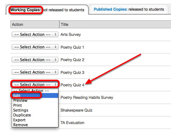 Under the Working Copies tab, for the selected assessment, click Select Action / Edit.