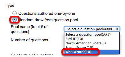 Select Random Draw from Question Pool, then use the dropdown box to select the pool to draw from.