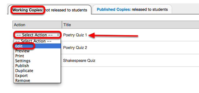 Under Working Copies, for the selected assessment, click Select Action / Edit.