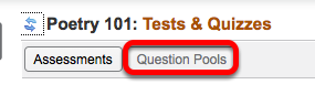 Method 1: (Manually add questions to a pool) - Click Question Pools.