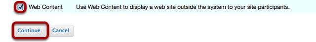 Checkmark the Web Content tool, then click Continue