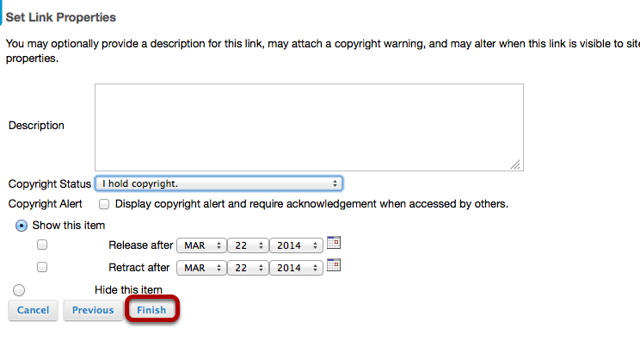 Optionally add a description, set copyright status, visibility, then click Finish