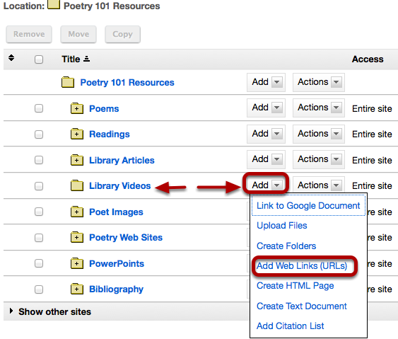 To the right of the folder you want to add the Tisch Library video link, click Add / Add Web Links (URLs).