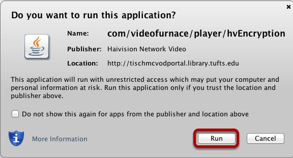 When a user clicks on the link, they may have to run the com/videofurnace / player application. Click Run.