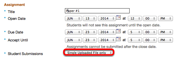 "Under Assignment, name the assignments, add dates and select ""Single Uploaded File Only"""