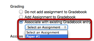 "Wen Creating or Editing an Assignment, select ""Associate with an existing gradebook entry"" and select the Grade Item."
