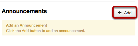 To the right of Announcements, click Add.
