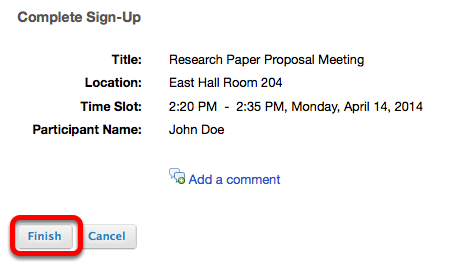 To sign up for the meeting time slot, click Finish.