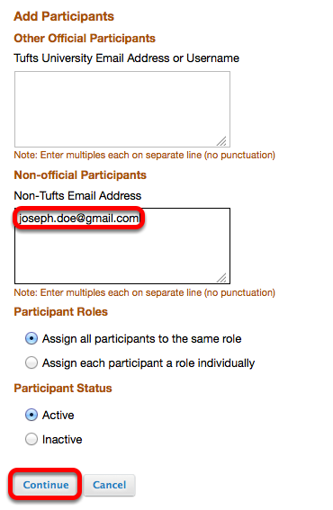 Enter the person's non-Tufts University e-mail address into the BOTTOM box, then click Continue.