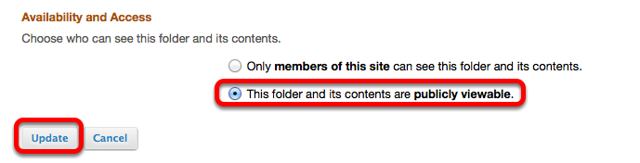 Under Availability and Access, select Make folder Publicly Viewable, then click Update.