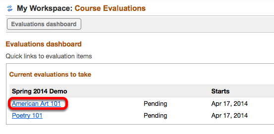 Click on the name of the course you want to evaluate.