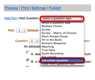 """Use the """"Select a question type"""" dropdown box to select the Calculated Question type."""