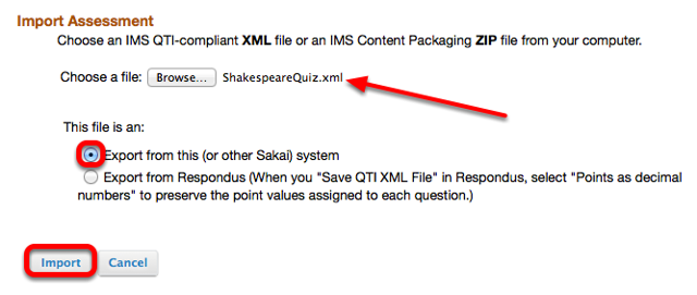 """Select """"This is a file from this (or other Sakai) system"""", then click Import."""