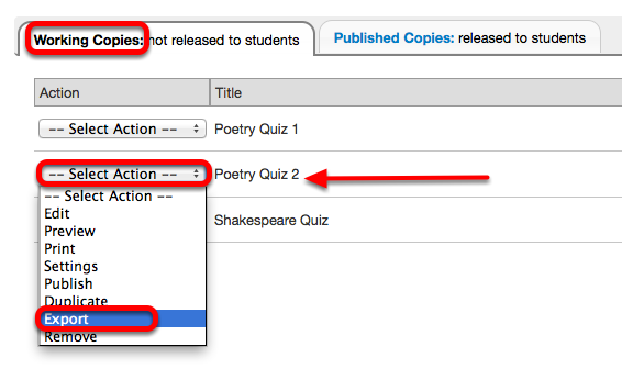 Under the Working Copies tab, for the selected assessment, click Select Action / Export.