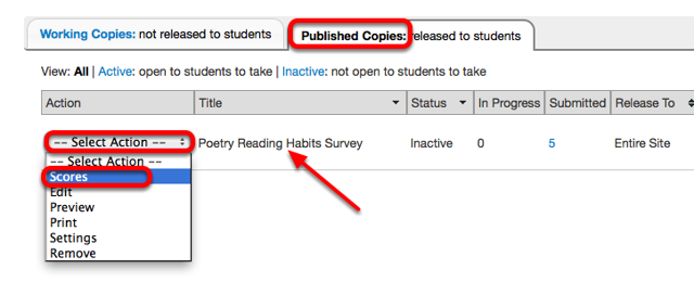 Under the Published Copies tab, for the selected survey, click Select Action / Scores.