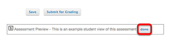When finished Previewing the assessment, click Done.